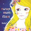 Ruby*「sweet music float」ジャケット